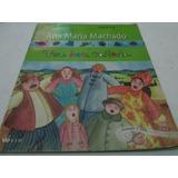 Livro Uma Boa Cantoria Ana Maria Machado R.538