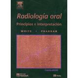 Libro: Radiología Oral. Principios E Interpretación