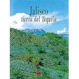 Libro Jalisco Tierra De Tequila Pd *cj