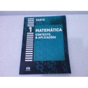 Matemática Contexto & Aplicações - Vol.1 Luiz Roberto Dante