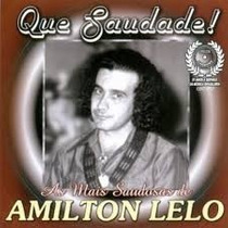Cd Amilton Lelo As Mais Saudosas De Que Saudade!