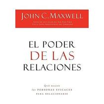 Libro El Poder De Las Relaciones: Lo Que Distingue A La Gent