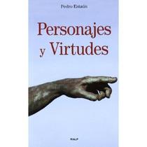 Personajes Y Virtudes; Pedro Estaun Villoslada Envío Gratis
