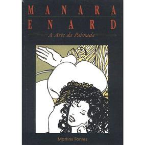A Arte Da Palmada Manara & Enard