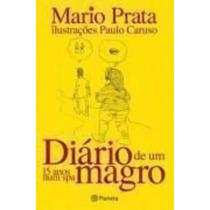 Livro Diário De Um Magro - 15 Anos Num Spa Mario Prata