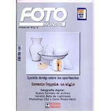 Lote 4 Revistas De Fotografía Fotomundo Y Fotoimagen Vea Ex