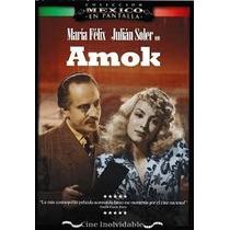 Amok 1944 Maria Felix Pelicula Mexicana Dvd
