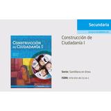 Construccion De Ciudadania 1 En Linea - Santillana