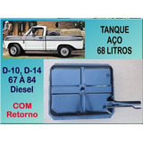 Tanque Combustível D-10 1979 A 1985 68 Litros Diesel C/ Ret.