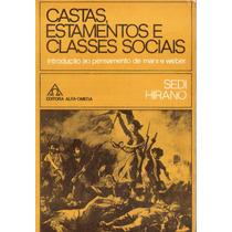 Livro: Castas, Estamentos E Classes Sociais - (karl Marx)