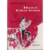 Ruta Gloriosa Libro De Lectura Para 4º Grado Año 1967