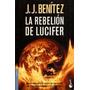 La Rebelion De Lucifer - Jj Benitez - Libro Digital Pdf Ó Ep