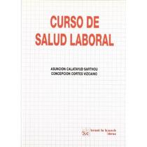 Curso De Salud Laboral Oncepción Cortes Vizcain Envío Gratis