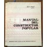 Manual Del Constructor Popular (pdf), Arq. Luis Lopez