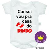 Body Infantil Divertidos #cansei Vou Pra Casa Do Dindo