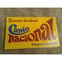 Canto Nacional Ernesto Cardenal