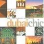Dubai Chic - Hotel, Resorts, Restaurants, Shops, Spas, Golf