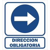 Cartel Alto Impacto Dirección Obligatoria Der / Izq. 40x45
