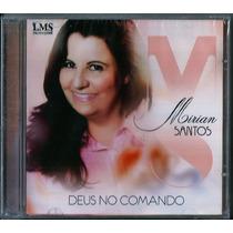 Cd Mirian Santos - Deus No Comando [bônus Playback]