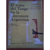 9050 Libro El Tema Del Tango En La Literatura Argentina