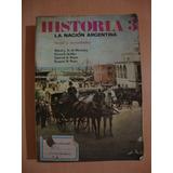 Historia 3 - La Nacion Argentina - Kapelusz - Miretzky