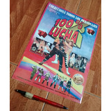 Poster De 100 Porciento Lucha - 100 % Lucha