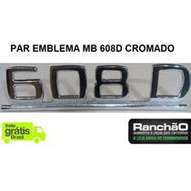 Par Emblema Caminhão Mb 608 D Cromado De Ferro Frete Grátis