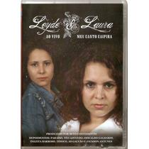 Dvd Leyde & Laura - Ao Vivo Meu Canto Caipira - Novo***