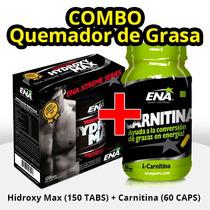 Combo Quemador De Grasa Ena Hydroxy Max + Carnitina Pc