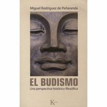 Libro El Budismo - Miguel Rodríguez Peñaranda - Kairos