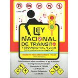 Ley Nacional De Tránsito Y Seguridad Vial Nº 24449 Lote X 10