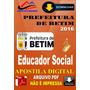 Apostila Digital Prefeitura De Betim Mg Educador Social 2016