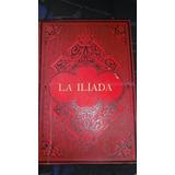 La Ilíada, Libro Para Coleccionistas.