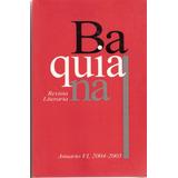 Baquiana Revista Literaria Anuario Vi, 2004-2005.