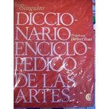 Singular Diccionario Enciclopedico De Las Artes - 3 T - Read