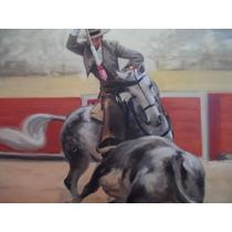 Pintura Taurina De Pablo Hermoso Pintor Rendon Tapia