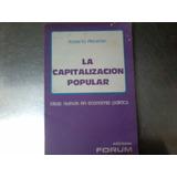 Pincemin Roberto- La Capitalización Popular Ed Forum