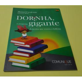 Dorinha, A Pequena Gigante - Manoel Cavalcante - Comunique