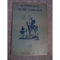 Libro El Verdadero Quijote Que Todos Llevamos Dentro, María
