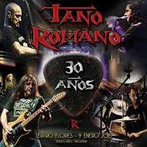 Tano Romano - 30 Años ( Cd + Dvd ) ( Hermetica ) ( Once )