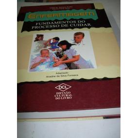 Enfermagem - Fundamentos Do Proceso De Cuidar