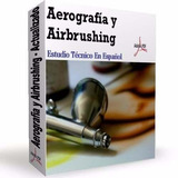 Aprende Aerografia Y Airbushing, Auto Moto Ropa Cascos !!!