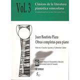 Juan Bautista Plaza - Obras Para Piano