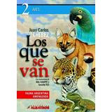 Los Que Se Van Tomo 2 Aves - Chebez Juan Carlos - Albatros