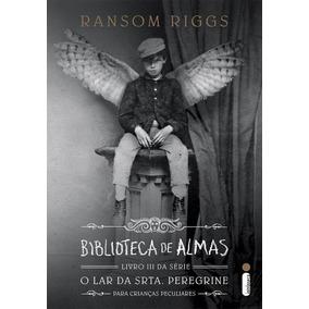 Biblioteca De Almas - Série O Lar Da Srta. Peregrine - Livro