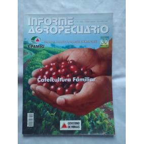 Informe Agropecuário - Cafeicultura Familiar - Cubro Ofertas
