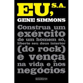Livro Eu, S. A. - Gene Simmons - Banda Kiss - Novo