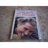 Libro Setenta Recetas Para Adquirir Una Gran Personalidad