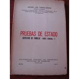 Pruebas De Estado. (derecho De Familia- Parte General). Univ