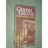 Un Cierto Sentido De La Realidad. Graham Greene.